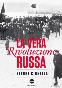 1905. La vera rivoluzione russa - Ettore Cinnella