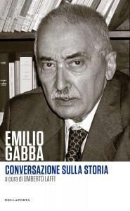 Emilio Gabba - Conversazione sulla storia