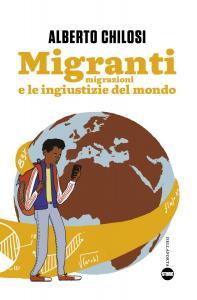 Migranti - Alberto Chilosi