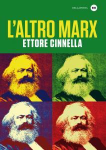 L'altro Marx - Ettore Cinnella