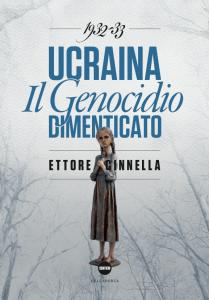 Ucraina - Holodomor -  Ettore Cinnella