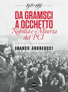 Da-Gramsci-a-Occhetto-Franco-Andreucci