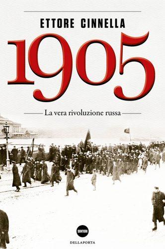 1905_rivoluzione_russa_Ettore_Cinnella