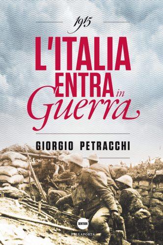 1915_Italia_entra_in_guerra_Giorgio_Petracchi