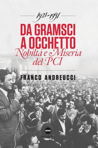 Da_Gramsci_a_Occhetto_Partito_Comunista_Franco_Andreucci